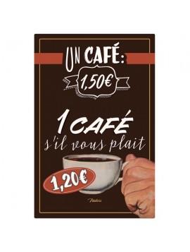 Plaque métal A4 un café svp !
